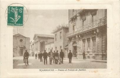 """CPA FRANCE 11 """"Narbonne, Postes et Palais de Justice""""."""