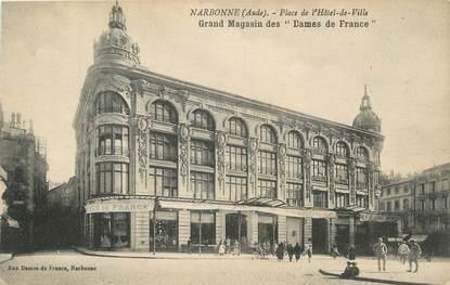 """CPA FRANCE 11 """"Narbonne, Place de l'Hôtel de Ville, Grand magasin des Dames de France""""."""