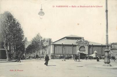 """CPA FRANCE 11 """"Narbonne, Halle et Boulevard de la Liberté""""."""