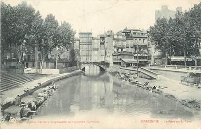 """CPA FRANCE 11 """"Narbonne, Le pont sur le canal"""".."""