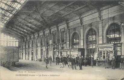 """CPA FRANCE 11 """"Narbonne, L'intérieur de la gare""""."""