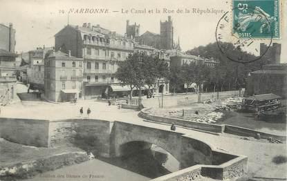 """CPA FRANCE 11 """"Narbonne, Le canal et la rue de la République"""""""