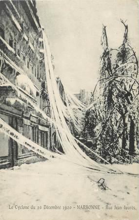 """CPA FRANCE 11 """"Narbonne, Le Cyclone du 20 décembre 1920, la rue Jean Jaurès""""."""