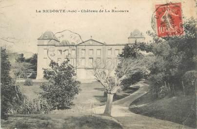"CPA FRANCE 11 "" La Redorte, Château""."