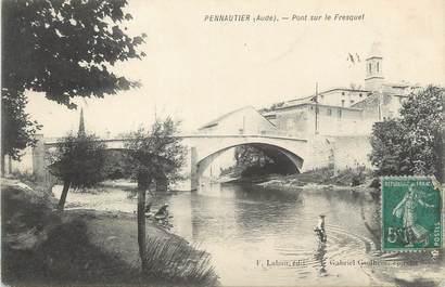 """CPA FRANCE 11 """" Pennautier, Pont sur le Fresquel""""."""