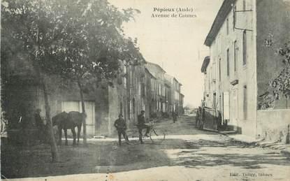 """CPA FRANCE 11 """" Pépieux, Avenue de Caunes""""."""