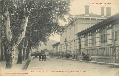 """CPA FRANCE 11 """"Quillan, Les nouvelles écoles et Boulevard""""."""
