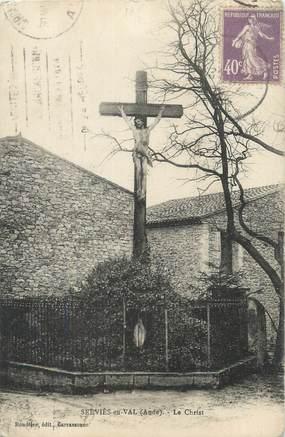 """CPA FRANCE 11 """"Serviès en Val, Le Christ""""."""