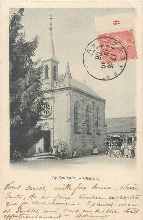 """CPA FRANCE 11 """"La Saulnaire, La chapelle""""."""
