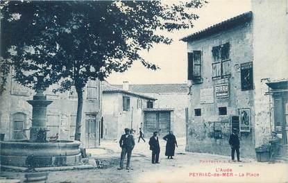 "CPA FRANCE 11 ""Peyriac de Mer, La place""."