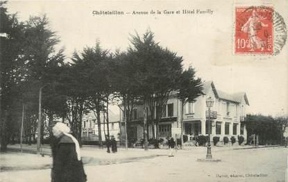 """CPA FRANCE 17 """" Châtelaillon, Avenue de la gare et Hôtel Familly"""""""