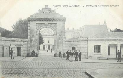 """CPA FRANCE 17 """"Rochefort sur Mer, Porte de la Préfecture Maritime""""."""