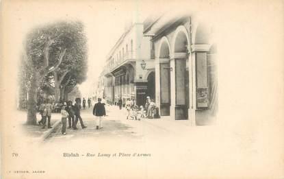 """CPA ALGERIE """"Blida, rue Lamy et Place d'Armes"""""""