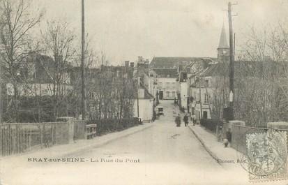 """CPA FRANCE 77 """"Bray sur Seine, la rue du Pont"""""""
