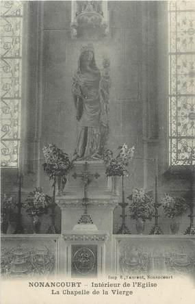 """CPA FRANCE 27 """" Nonancourt, Intérieur de l'église, la chapelle de la vierge""""."""