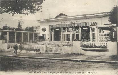 """CPA FRANCE 17 """" Royan, Le Pavillon de Foncillon""""'."""