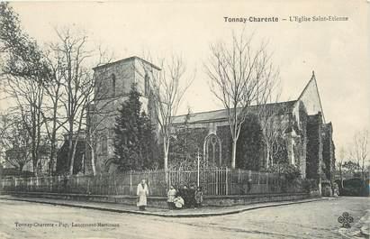 """CPA FRANCE 17 """"Tonnay-Charente, L'église St Etienne""""."""