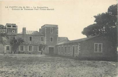 """CPA FRANCE 17 """"Ile de Ré, La Flotte, La grainetière, colonie de vacances Paul Firino Martell'."""
