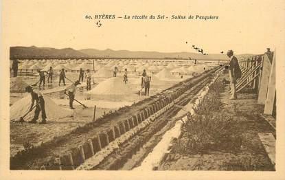 """CPA FRANCE 83 """"Salins d'Hyères, récolte du sel, Salins de Pesquiers"""""""