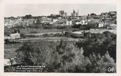 """CPSM FRANCE 17 """"St Martin de Ré, Vue générale et les ruines de l'église""""."""