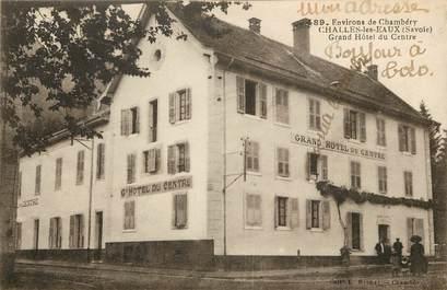 """CPA FRANCE 73  """"Challes les Eaux, Grand Hôtel du Centre"""""""