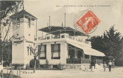 """CPA FRANCE 17 """"La Rochelle, Le bar de la Plage de la Concurrence""""."""