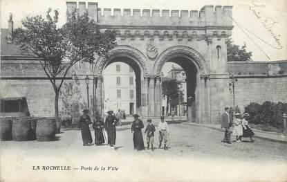 """CPA FRANCE 17 """"La Rochelle, Porte de la Ville""""."""