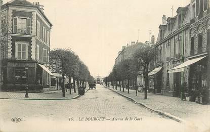 """CPA FRANCE 93 """"Le Bourget, avenue de la gare"""""""