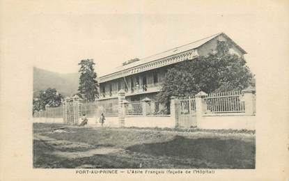 """CPA HAITI """"Port au Prince, l'Asile français"""""""