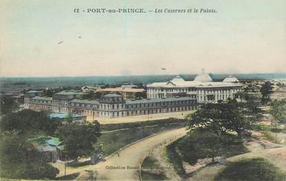 """CPA HAITI """"Port au Prince, les casernes et le Palais"""""""