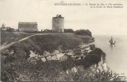 """CPA FRANCE 17 """" Meschers Les Bains, Le moulin du Duc et vue extérieure de la grotte de Marie Guichard""""."""