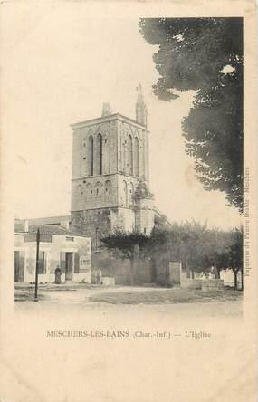 """CPA FRANCE 17 """" Meschers les Bains, L'église""""."""