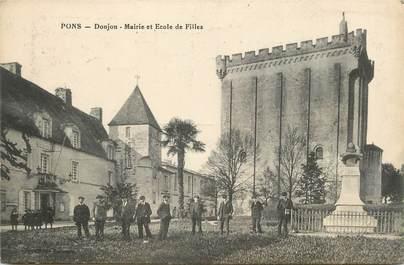 """CPA FRANCE 17 """" Pons, Donjon, Mairie et Ecole de filles""""."""