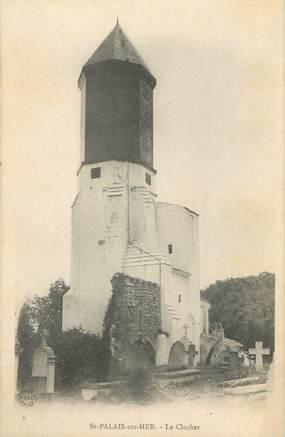 """CPA FRANCE 17 """" St Palais sur Mer, Le clocher""""."""