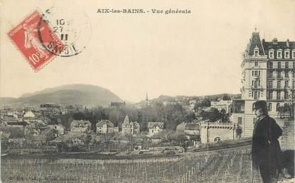 """CPA FRANCE 73 """" Aix les Bains, Vue générale""""."""