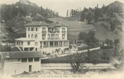 """CPA FRANCE 73 """" Aix les Bains, Le col du Mont du Chat, l'Hôtel Bret""""."""