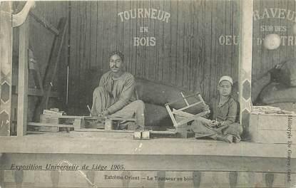 """CPA BELGIQUE """"Liège, Extrème orient, le tourneur en bois"""" / EXPOSITION UNIVERSELLE 1905"""