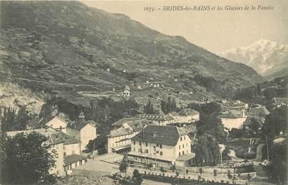 """CPA FRANCE 73 """"Brides les Bains et  les glaciers de la Vanoise"""""""