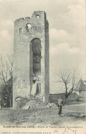 """CPA FRANCE 38 """" St Jean de Bournay, Ruines de l'ancien château de Lesdiguières"""""""