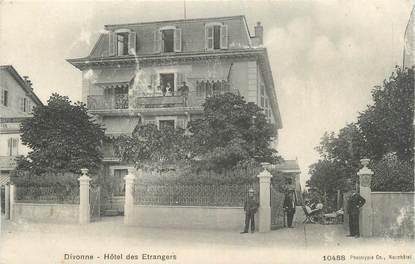 """CPA FRANCE 01 """" Divonne, Hôtel des Etrangers"""""""