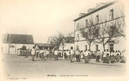 """CPA ALGERIE """"Médéah, quartier des tirailleurs"""""""