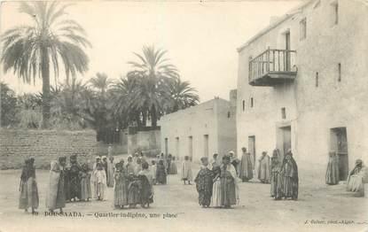 "CPA ALGERIE ""Bou Saada, le quartier indigène"""