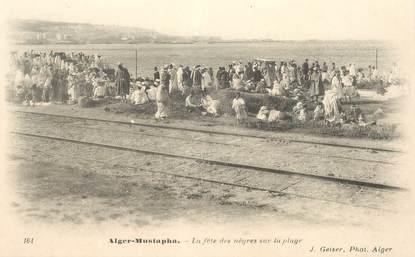 """CPA ALGERIE """"Alger, la fête des nègres sur la plage"""""""