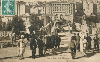 """CPA ALGERIE """"Constantine, sur le pont d'El Kantara"""""""