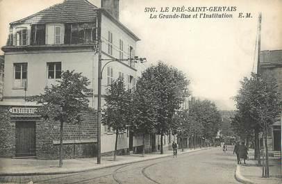 """CPA FRANCE 93 """" Le Pré St Gervaiss, La grande rue et l'Institution """"."""