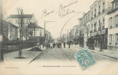 """CPA FRANCE 93 """" Montreuil sous Bois, Avenue Pasteur'."""