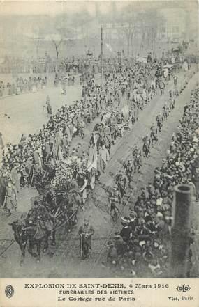 """CPA FRANCE 93 """" St Denis, Explosion du 04 mars 1916, Les funérailles des victimes, le cortège rue de Paris"""""""