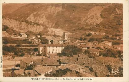 """CPA FRANCE 06 """"Puget Théniers, Le clocher et la Vallée du Var"""""""