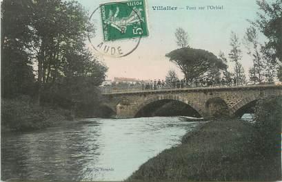 """CPA FRANCE 11 """" Villalier, Pont sur l'Orbiel"""""""
