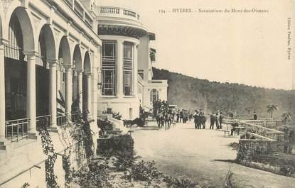 """CPA FRANCE 83 """"Hyères, Sanatorium du Mont des Oiseaux"""""""